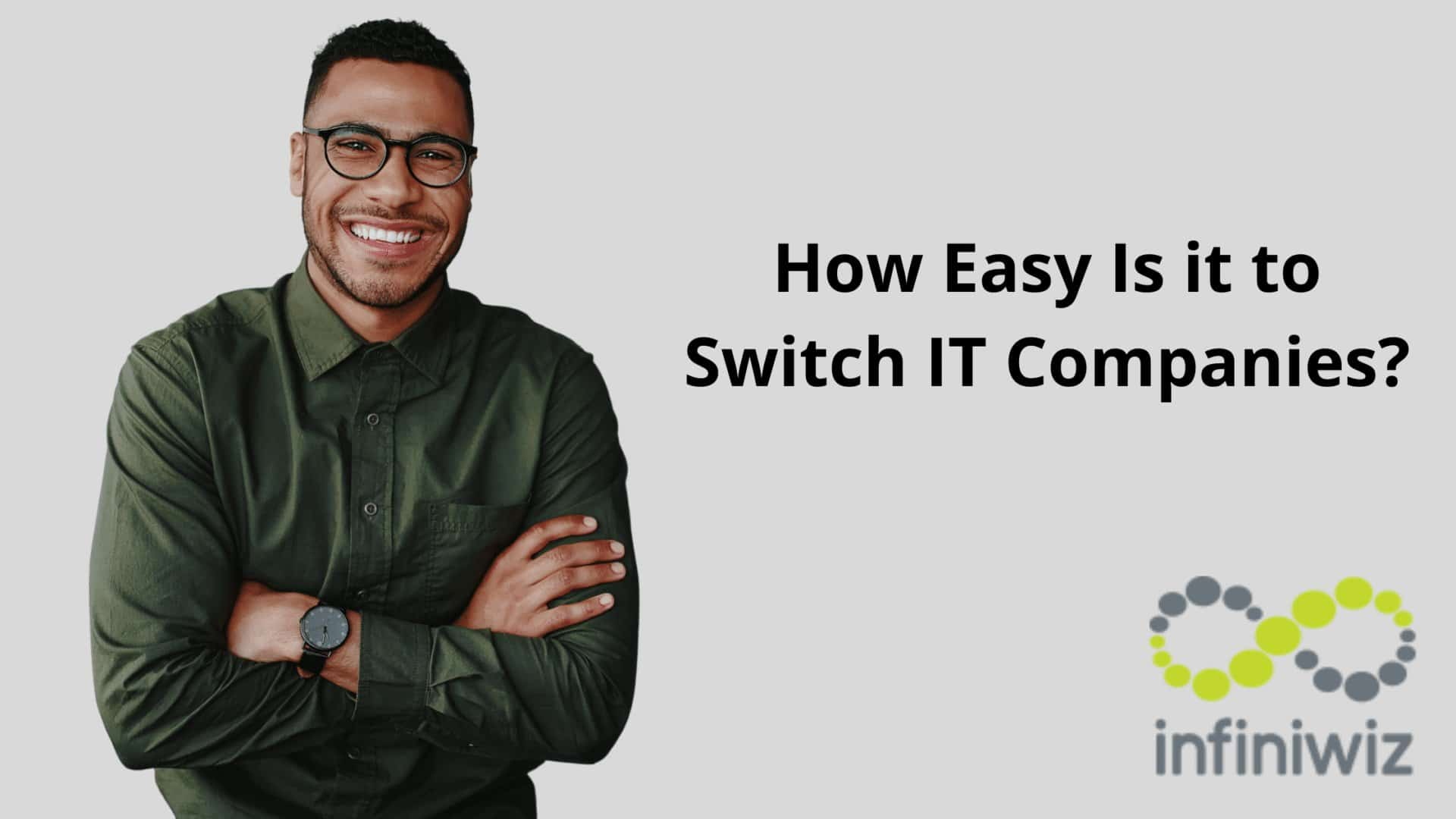 How Easy Is it to Switch IT Companies?